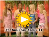The Sun Show Ages 9-11 Trailer
