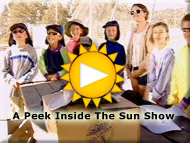 A Peek Inside The Sun Show